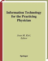 Information Technology for the Practicing Physician | auteur onbekend |