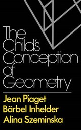 Child's Conception of Geometry | Piaget |