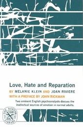 Love, Hate and Reparation | Melanie Klein |