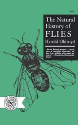 The Natural History of Flies | Oldroyd |