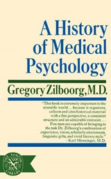 A History of Medical Psychology | Gregory Zilboorg |