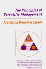 The Principles of Scientific Management | Frederick Winslow Taylor |