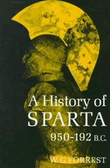 A History of Sparta, 950-192 BC | William George Forrest |