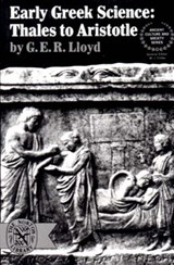 Early Greek Science - Thales To Aristotle (Paper) | G.e.r. Lloyd |