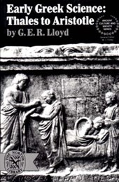 Early Greek Science - Thales To Aristotle (Paper)