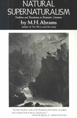 Natural Supernaturalism | M. H. Abrams |