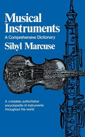 Musical Instruments - A Comprehensive Dictionary
