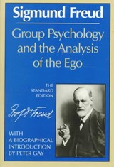 Group Psychology and the Analysis of the Ego | Sigmund Freud |