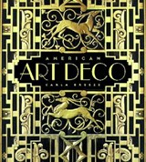 American Art Deco - Architecture & Regionalism | Carla Breeze |