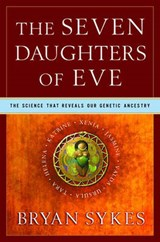 The Seven Daughters of Eve | Bryan Sykes |