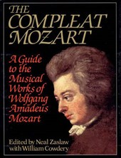 The Compleat Mozart - A Guide to the Musical Works of Wolfgang Amadeus Mozart