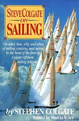 Steve Colgate on Sailing | Steve Colgate |