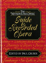 The Metropolitan Opera Guide to Recorded Opera | auteur onbekend |
