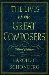 The Lives of the Great Composers | Harold C. Schonberg |