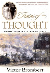 Trains of Thought - Memories of a Stateless Youth