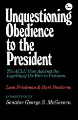 Unquestioning Obedience to the President | Leon Friedman |