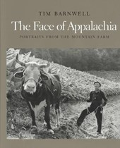 The Face of Appalachia - Portraits from the Mountain Farm