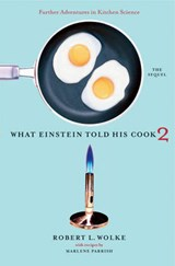 What Einstein Told His Cook 2 | Wolke, Robert L. ; Parrish, Marlene |