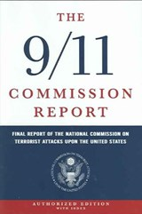 The 9/11 Commission Report | National Commission on Terrorist Attacks |