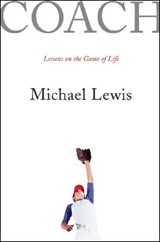 Coach - Lessons on the Game of Life | Michael Lewis |