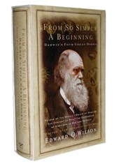 From So Simple a Beginning - Darwin's Four Great Books