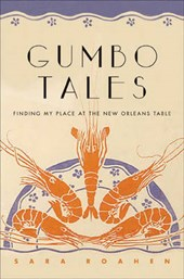 Gumbo Tales - Finding My Place at the New Orleans Table