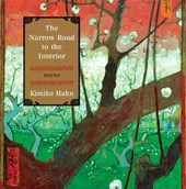 The Narrow Road to the Interior - Poems