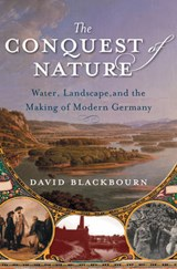 Conquest of Nature | David Blackbourn |