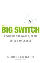 The Big Switch | Nicholas Carr |