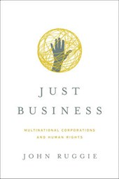 Just Business - Multinational Corporations and Human Rights