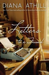 Letters to a Friend | Diana Athill |