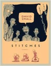 Stitches - A Memoir | David Small |