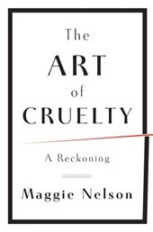 The Art of Cruelty - A Reckoning