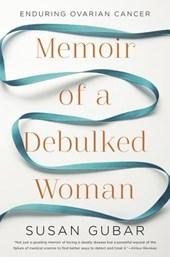 Memoir of a Debulked Woman