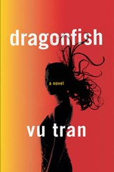Dragonfish | Vu Tran |
