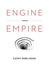 Engine Empire - Poems | Cathy Park Hong |