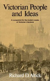 Victorian People and Ideas | Richard D. Altick |