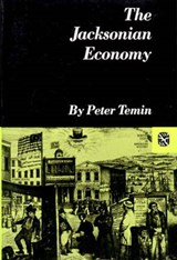 The Jacksonian Economy | Peter Temin |
