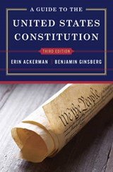 A Guide to the United States Constitution | Erin Ackerman |