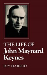 The Life of John Maynard Keynes | Rf Harrod |