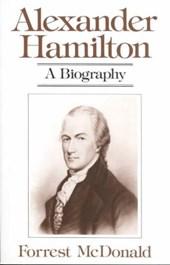 Alexander Hamilton - A Biography