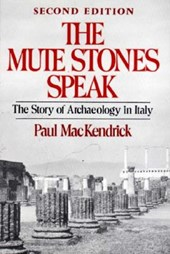 Mute Stones Speak - The Story of Archaeology in Italy