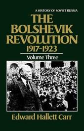 The Bolshevik Revolution, 1917-1923