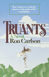 Truants - A Novel
