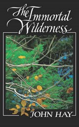 The Immortal Wilderness | J Hay |