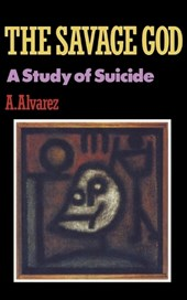 The Savage God - A Study of Suicide