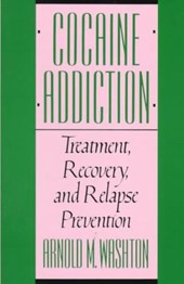 Cocaine Addiction - Treatment Recovery & Relapse Prevention
