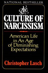 The Culture of Narcissism | Christopher Lasch |