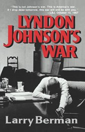Lyndon Johnson's War - The Road to Stalemate in Vietnam (Paper)