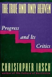 The True & Only Heaven - Progress & it's Critics (Paper)